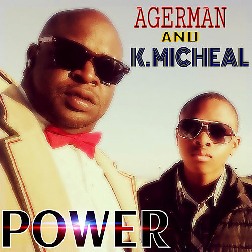 Power (feat. K. Micheal) by Agerman (of 3xkrazy)