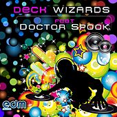 Deck Wizards, Vol. 1 (feat. Doctor Spook) by Various Artists