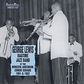 George Lewis' Ragtime Jazz Band, Municipal Auditorium, Congo Square by George Lewis