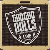 Warner Sound Sessions de Goo Goo Dolls