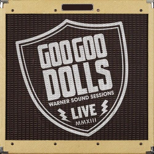 Warner Sound Sessions by Goo Goo Dolls