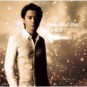 Beautiful Life / Game de Masaharu Fukuyama