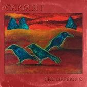 Carmen de The Offering