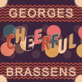 Cheerful de Georges Brassens