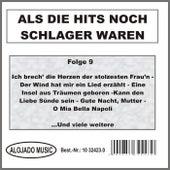 Als die Hits noch Schlager waren Folge 9 by Various Artists