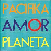 Amor Planeta de Pacifika