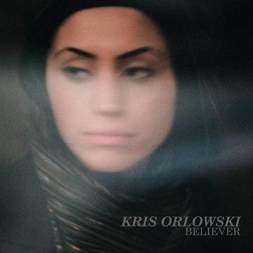 Believer by Kris Orlowski