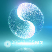 Breathe Beats, Vol. 1 by Various Artists