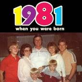 When You Were Born 1981 de Various Artists