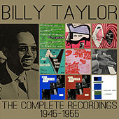 The Complete Recordings: 1945-1955 de Billy Taylor