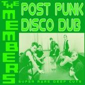 Post Punk Disco Dub de The Members