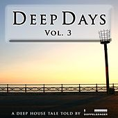 Deep Days, Vol. 3 (incl. exclusive continuous DJ-Mix) von Various Artists