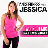 Jessica's Workout Mix, Vol. 1 by Jessica