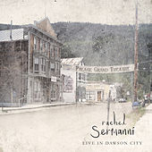 Live in Dawson City by Rachel Sermanni