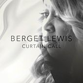Curtain Call - Single by Berget Lewis