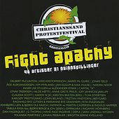 Fight apathy von Various Artists