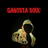Gangsta Soul by Various Artists