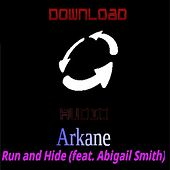 Run and Hide (feat. Abigail Smith) by A.R. Kane