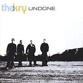 Undone by The Kry