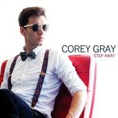 Step Away - Radio Edit by Corey Gray
