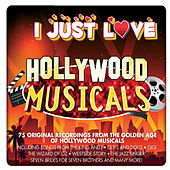 I Just Love Hollywood Musicals de Various Artists
