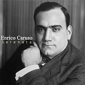 Serenata by Enrico Caruso