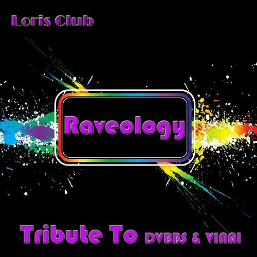raveology tribute to dvbbs vinai single by loris club napster