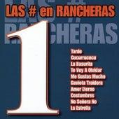 Las # 1 en Rancheras by Ranchera All Stars
