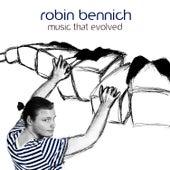 Music That Evolved by Robin Bennich