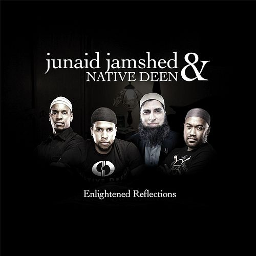 Enlightened Reflections by Native Deen