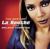 Best Of La Bouche feat. Melanie Thornton von La Bouche