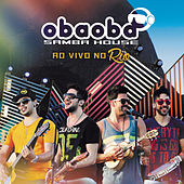 Ao Vivo no Rio by Oba Oba Samba House