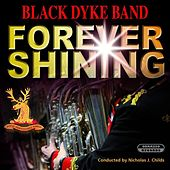 Forever Shining by Black Dyke Band