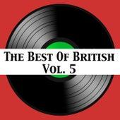 The Best of British, Vol. 5 de Various Artists