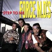 Step To Me de Force M.D.'s