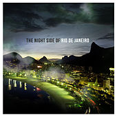 The Night Side of Rio De Janeiro de Various Artists