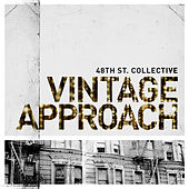Vintage Approach von 48Th St. Collective