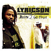 Born To Go High by Lyricson