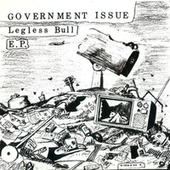 Legless Bull by Government Issue