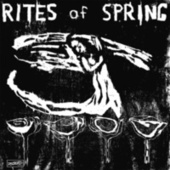 Rites Of Spring by Rites Of Spring