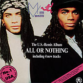 All Or Nothing US Remix Album by Milli Vanilli