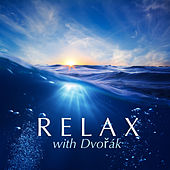 Relax With Dvořák von Various Artists