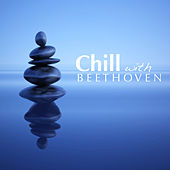 Chill With Beethoven de Various Artists