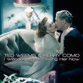 I Wonder Who's Kissing Her Now de Perry Como