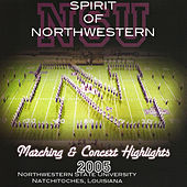 Spirit of Northwestern: Marching & Concert Highlights 2005 de Jeffrey C. Mathews