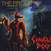 Craven Dog by The Process