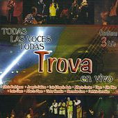 Todas Las Voces Todas - Trova En Vivo de Various Artists