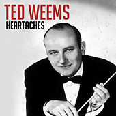 Heartaches de Ted Weems