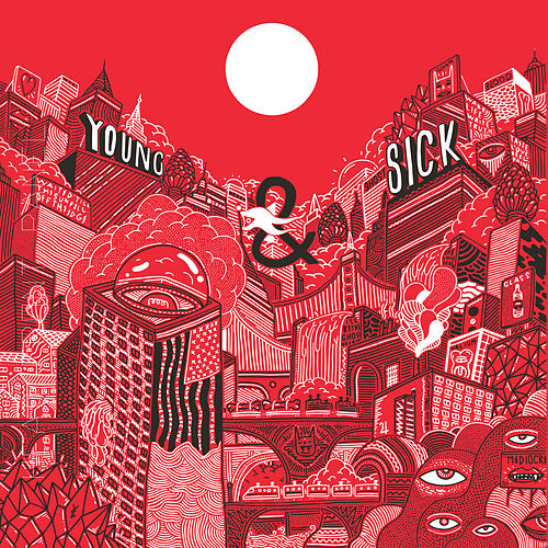 Young & Sick by Young & Sick