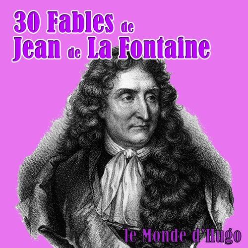 30 fables de Jean de La Fontaine by Le Monde d'Hugo